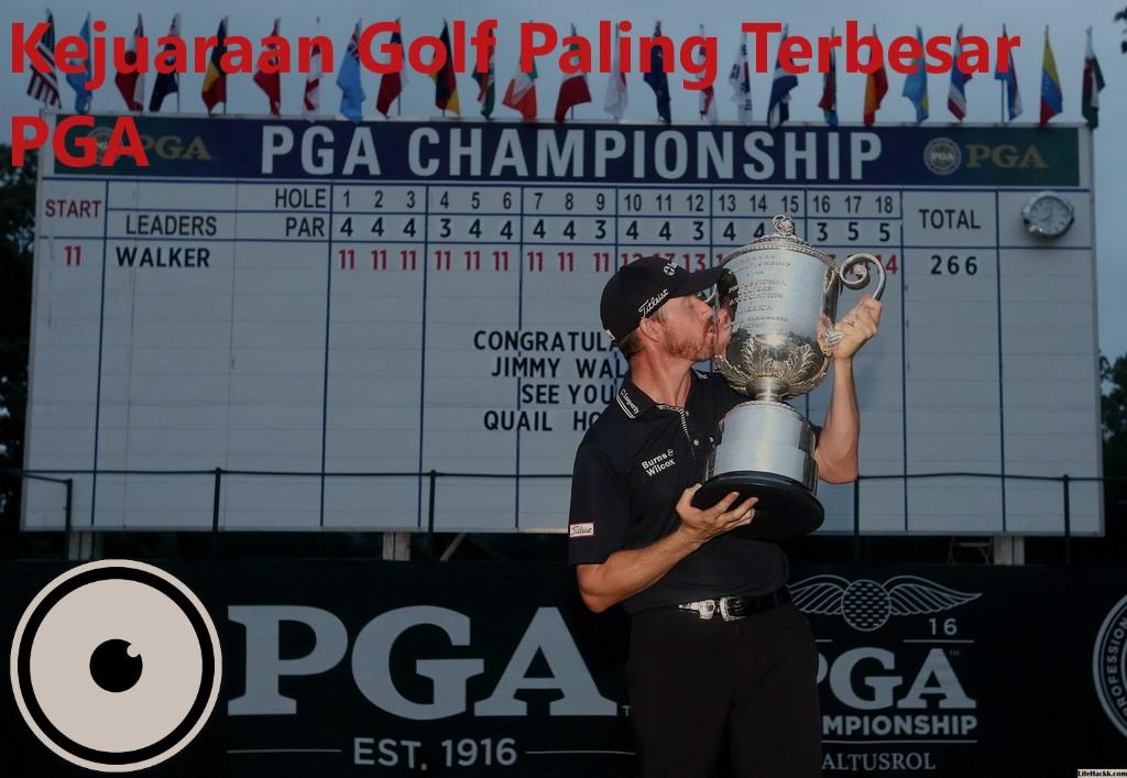 Kejuaraan Golf Paling Terbesar PGA